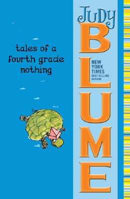 Tales of a Fourth Grade Nothing By Blume, Judy